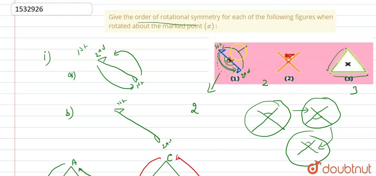 Solution for Give the order of   rotational symmetry for each