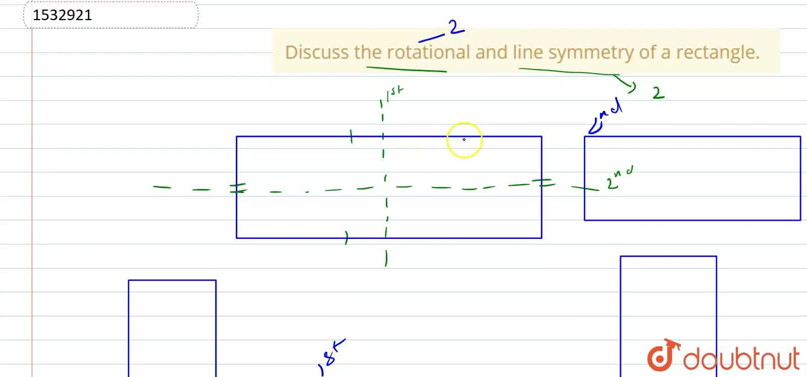 Solution for Discuss the rotational and   line symmetry of a r