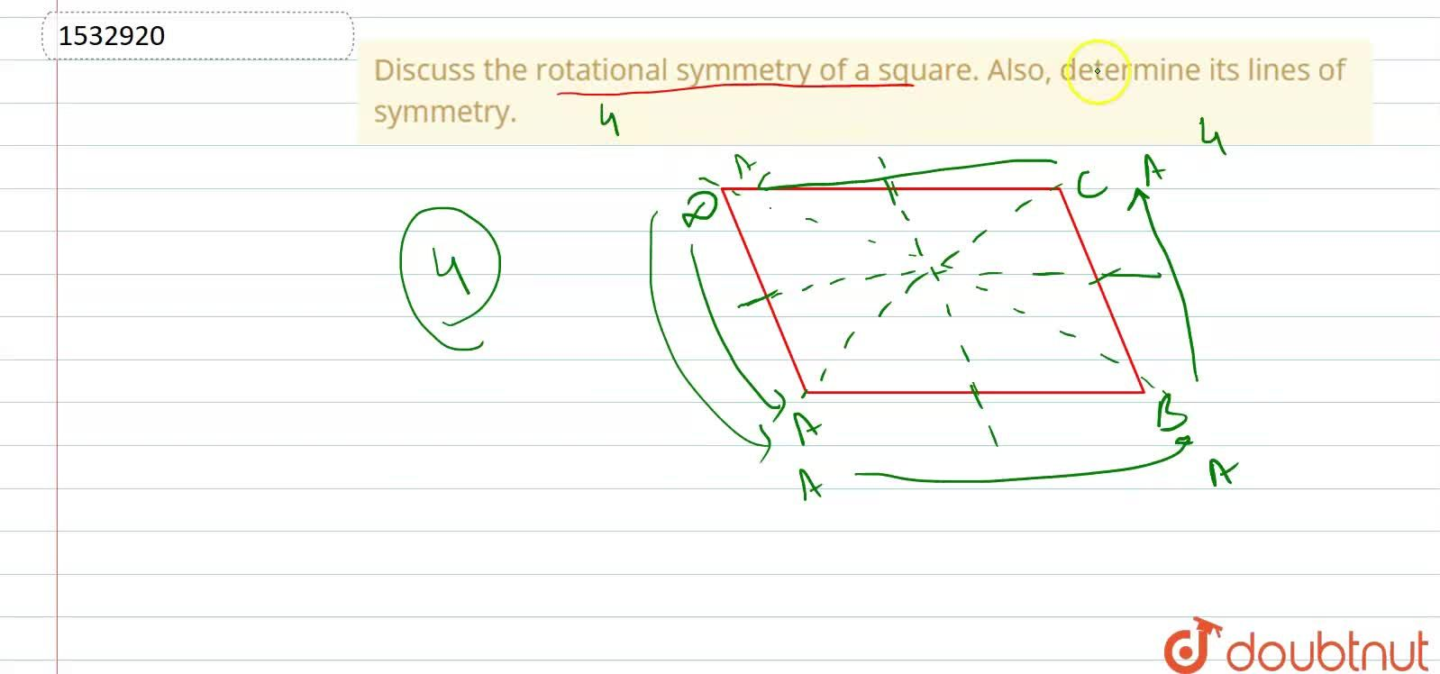 Solution for Discuss the rotational   symmetry of a square. Al