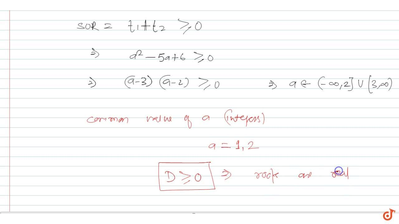 Solution for Find the integral values of a for which the equati
