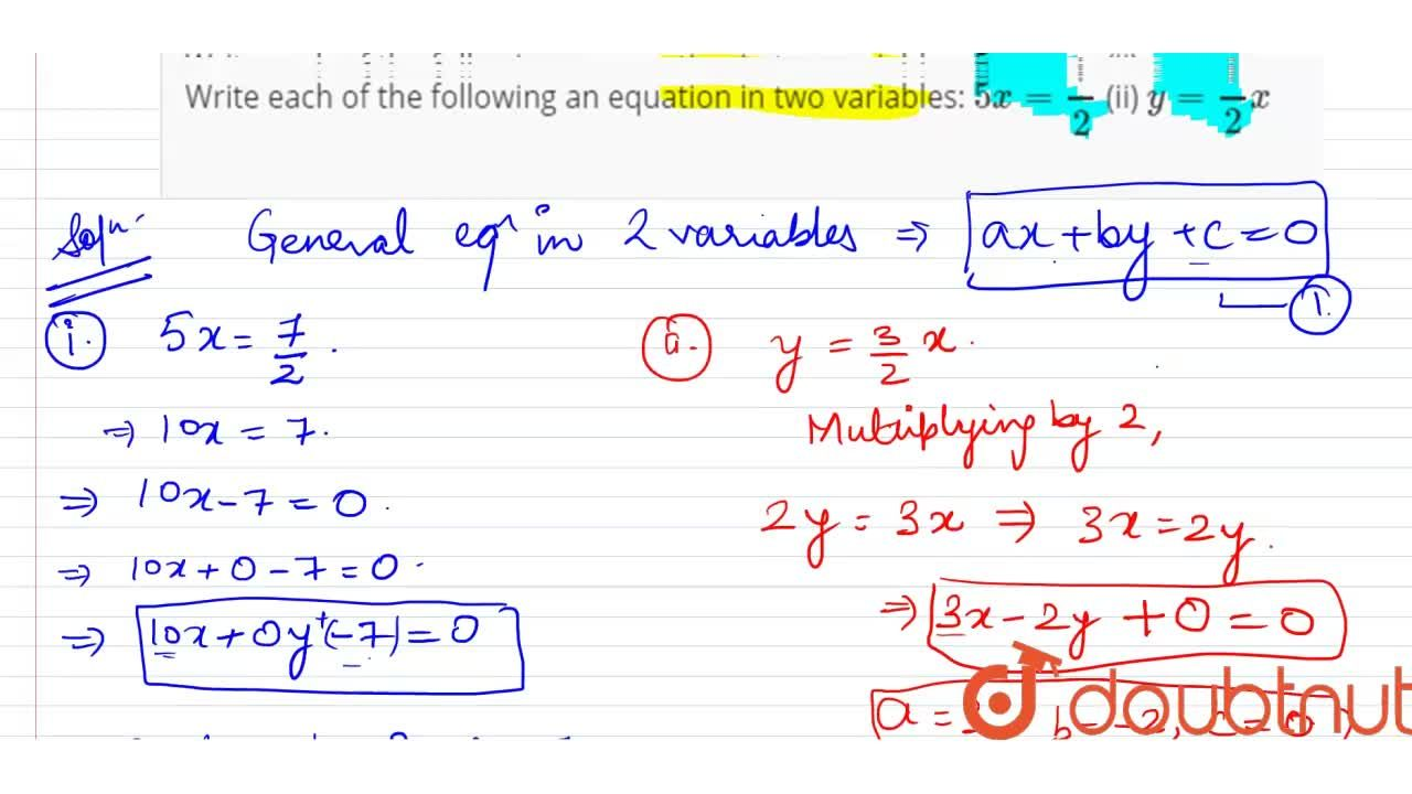 Solution for Write each of the   following an equation in two