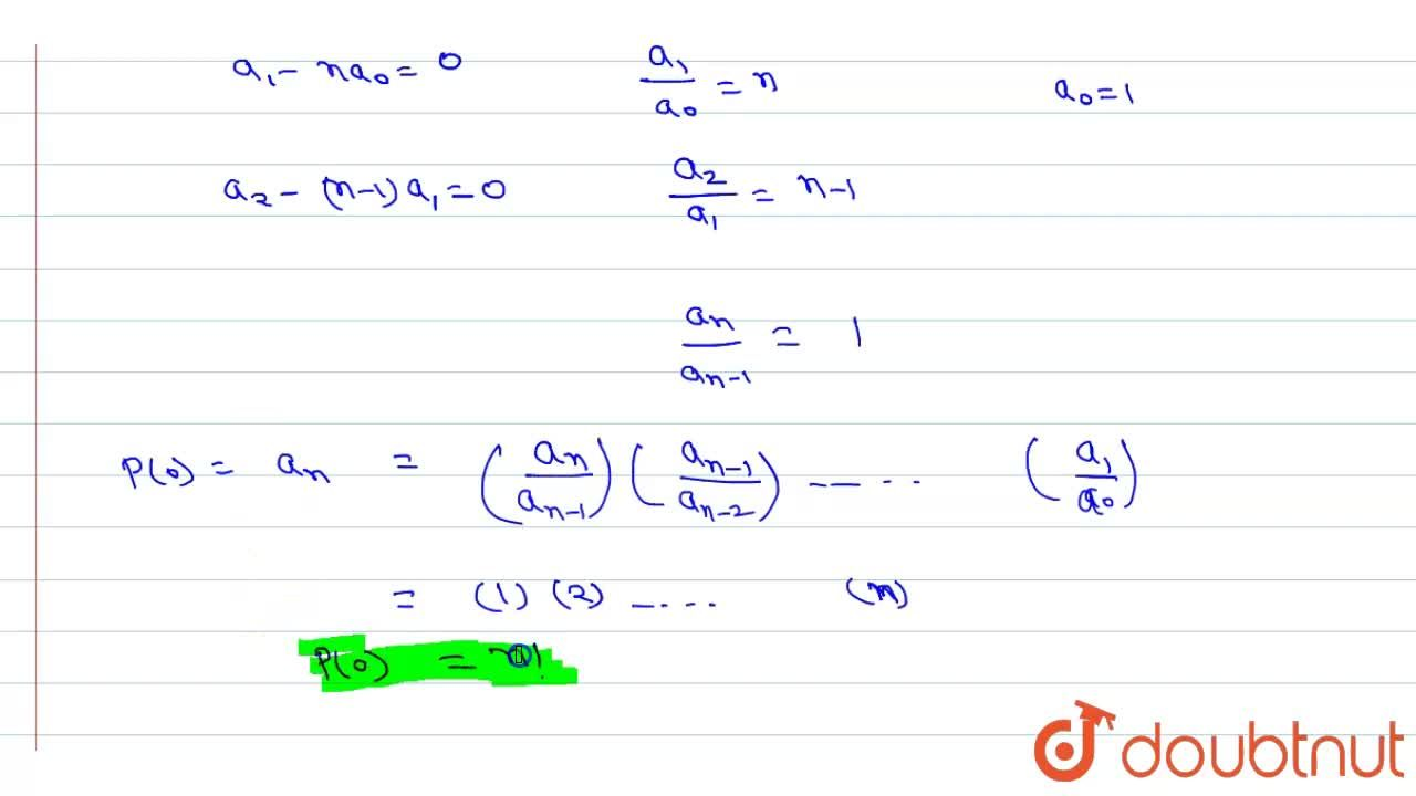 Let P(x) be a polynomial such that p(x)-p'(x)= x^(n), where n is a positive integer. Then P(0) equals-