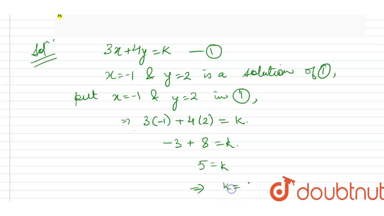 Solution for If x=-1,\ y=2 is a solution of the   equation