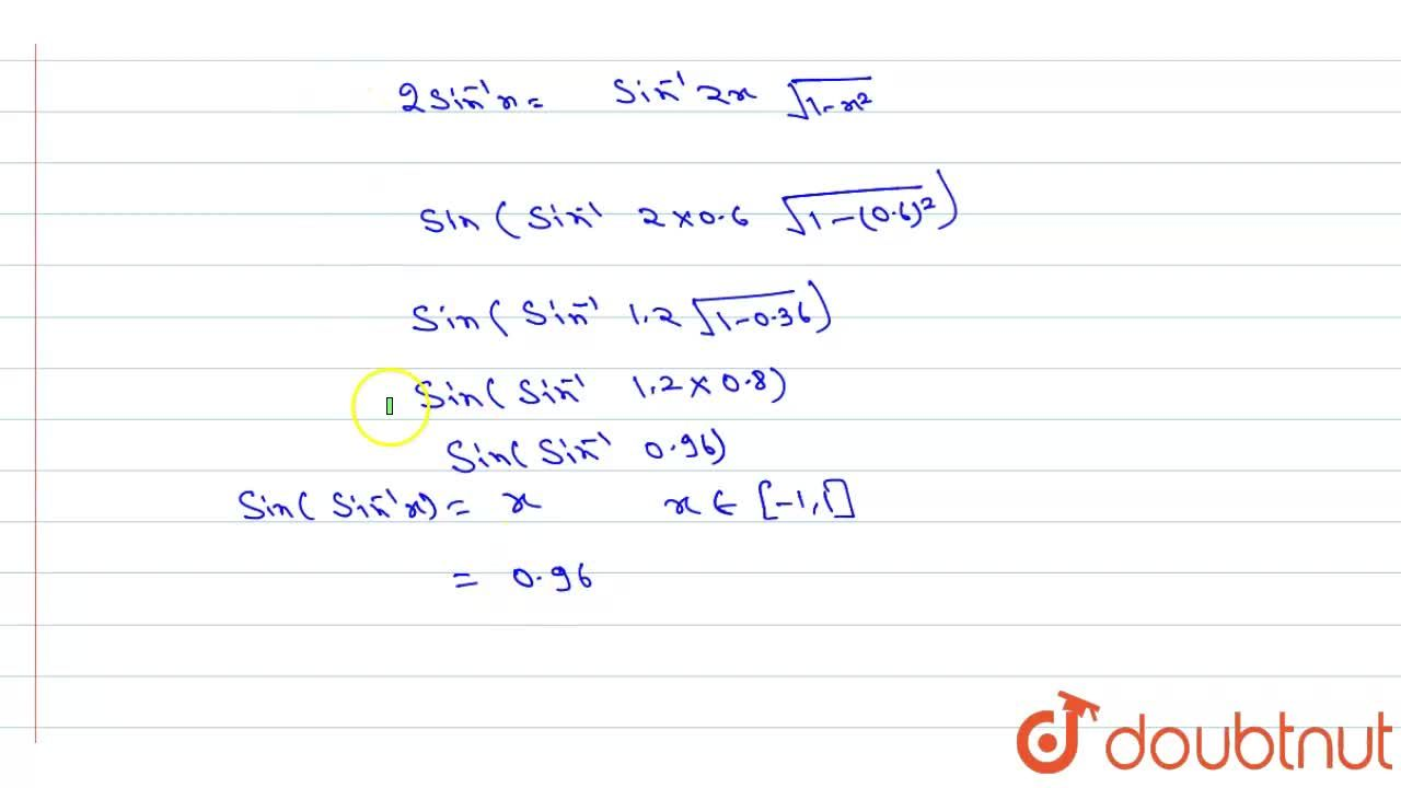 Solution for Evaluate: sin(2\ sin^(-1)0. 6)