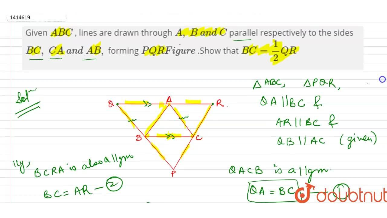 Solution for Given  A B C , lines are drawn   through A ,\
