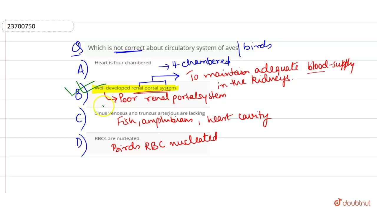 Solution for Which is not correct about circulatory system of a