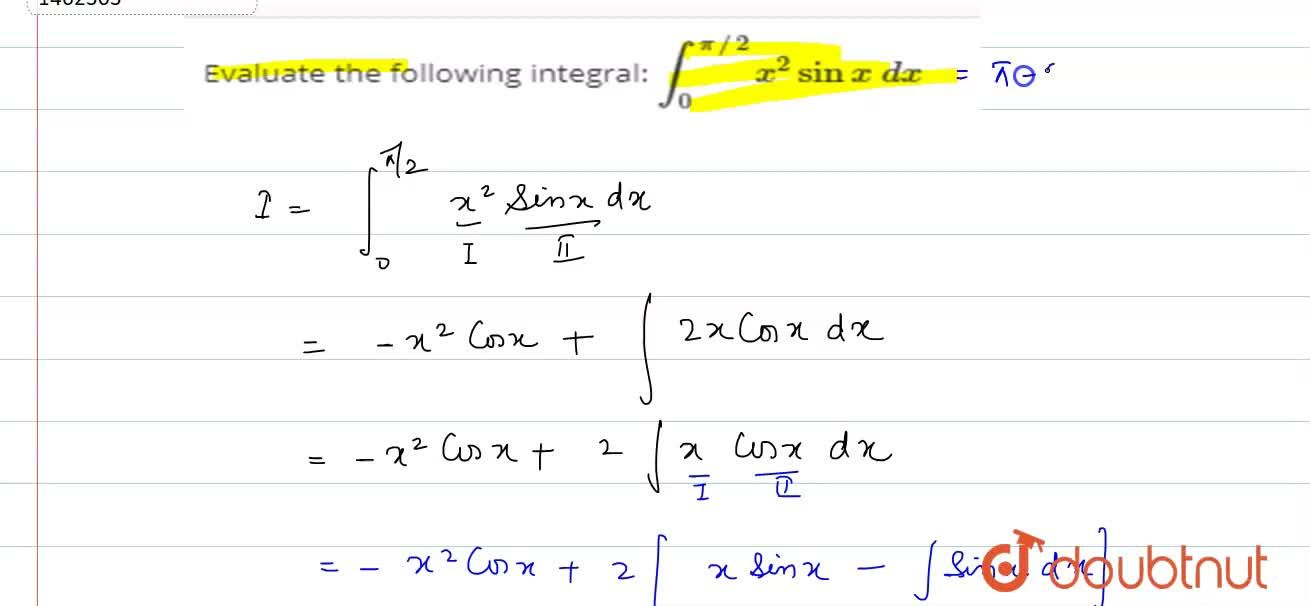 Solution for Evaluate the following integral: int_0^(pi,,2)x^2