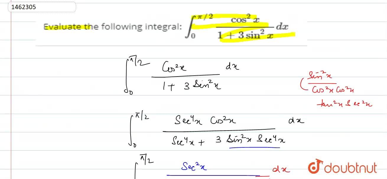 Solution for Evaluate the following integral: int_0^(pi,,2)(co