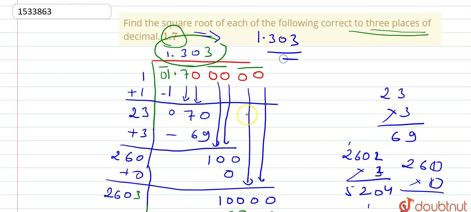 Find the square root of each of the following   correct to three places of decimal. 1.7