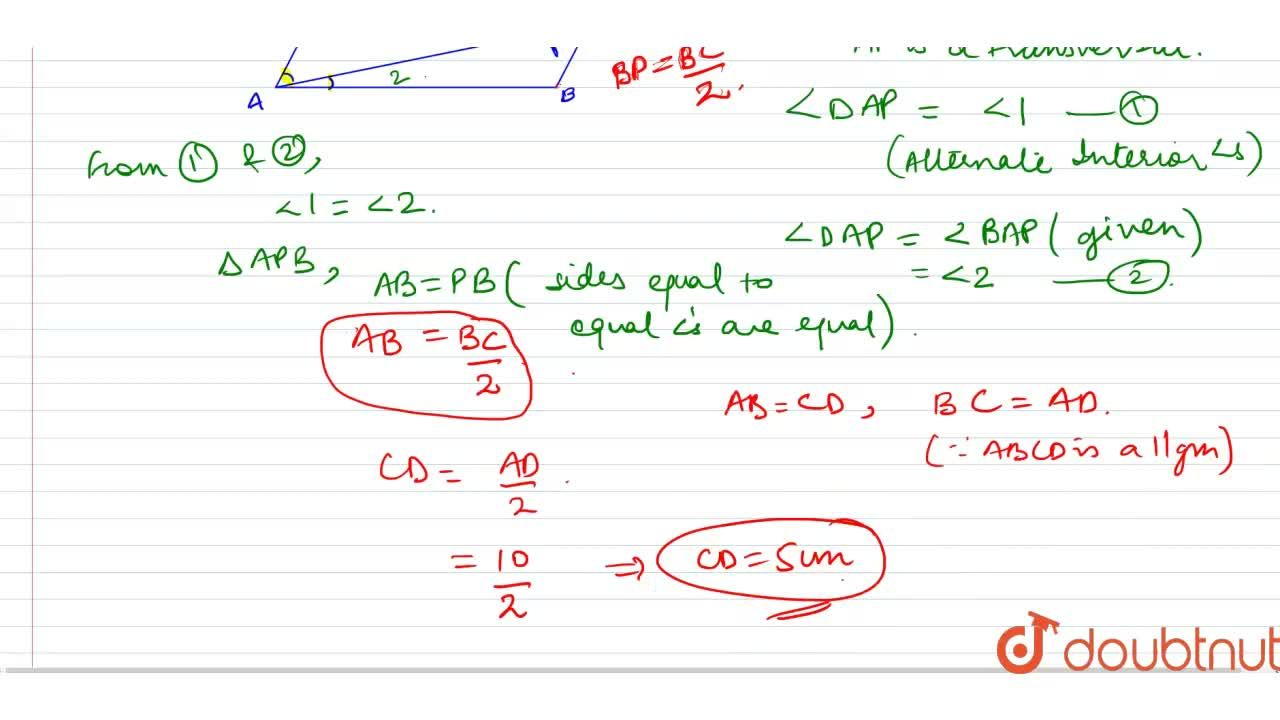 P is the mid-point of   side B C of a parallelogram A B C D such that ,_B A P=,_D A Pdot If A D=10 c m ,\  then C D=  5cm (b)   6cm (c) 8cm   (d) 10cm