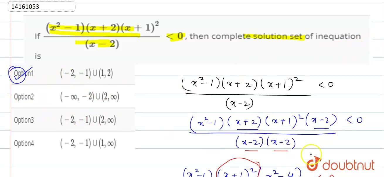 Solution for If ((x^(2)-1)(x+2)(x+1)^(2)),((x-2))lt0 , then c