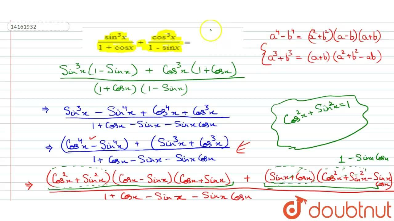 Solution for (sin^(3)x),(1 + cosx) + (cos^(3)x),(1 - sinx) =