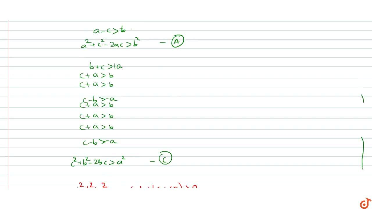 Solution for   If a , b , c , are the sides of a triangle A