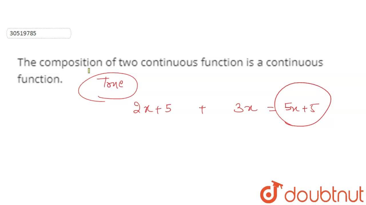 Solution for The composition of two continuous  function is a c