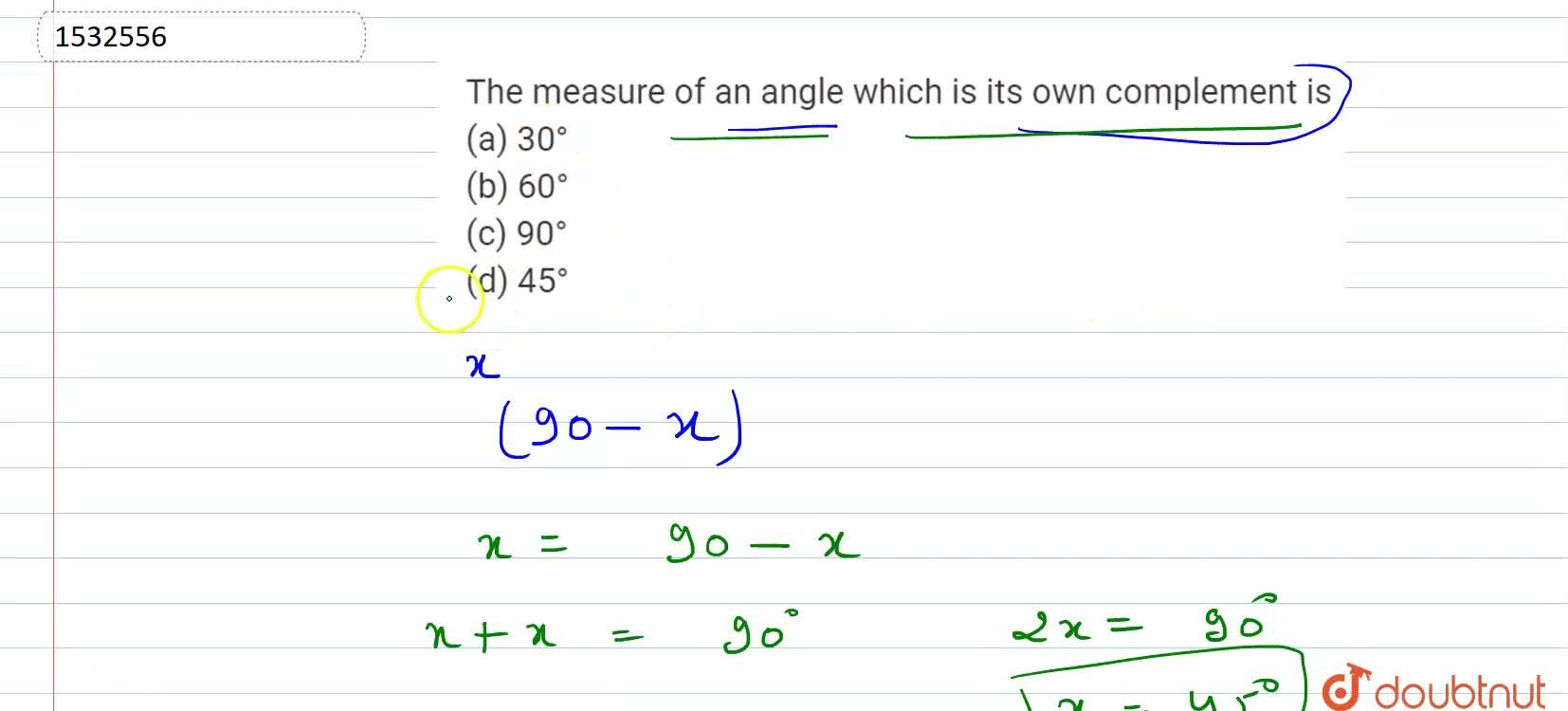 Solution for The measure of an angle   which is its own comple