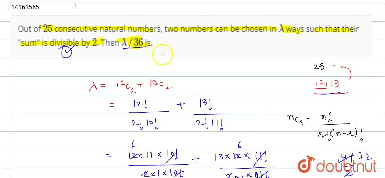 Solution for Out of 25 consecutive natural numbers, two numbe
