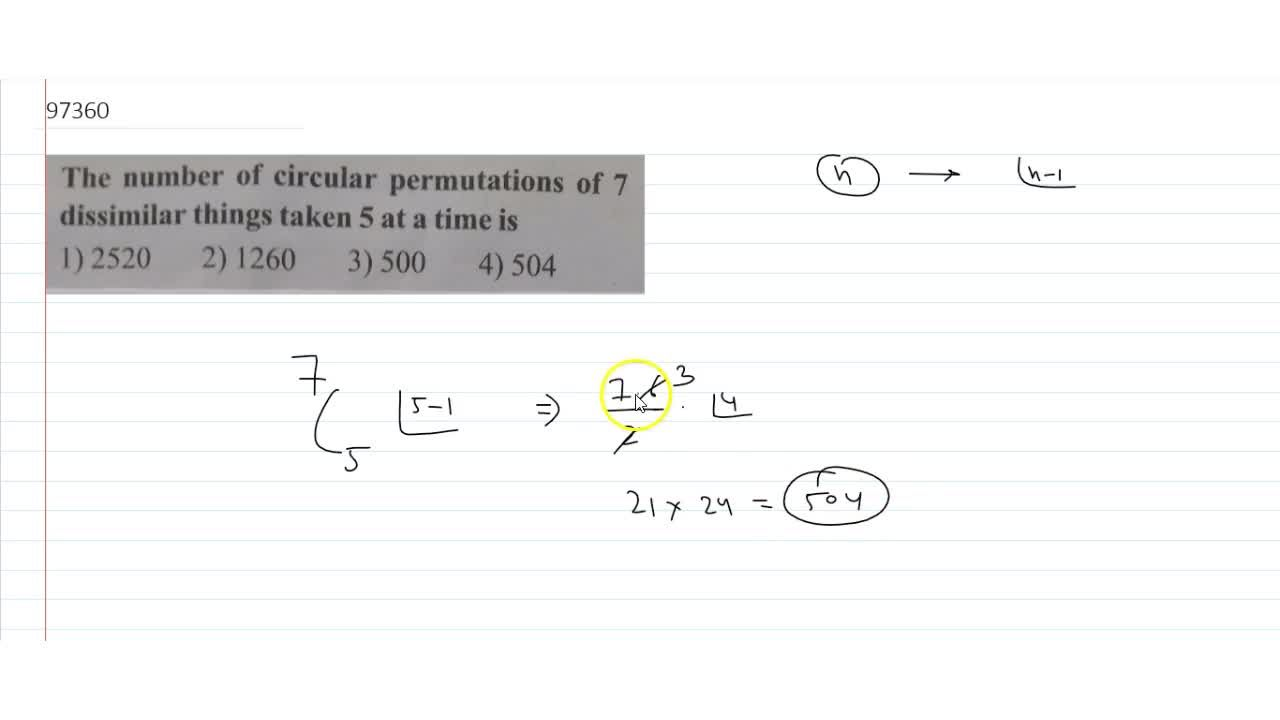 Solution for The number of circular permutations of 7 dissimi