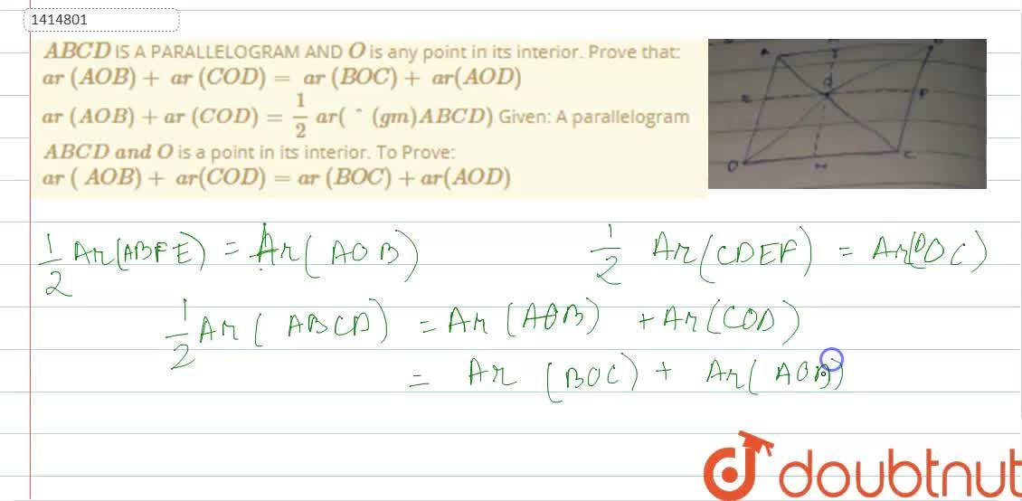 Solution for A B C D IS A   PARALLELOGRAM AND O is any poi