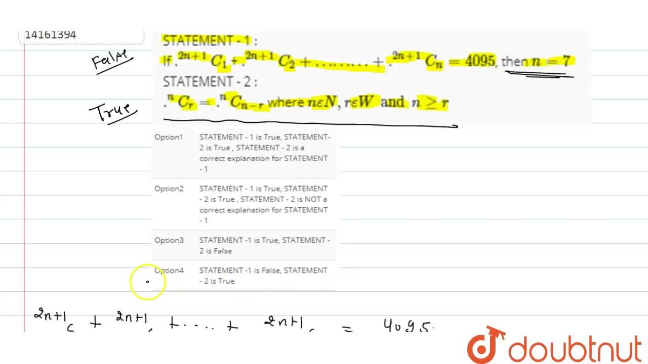 Solution for STATEMENT - 1 : <br> If .^(2n+1)C_(1) + .^(2n+1