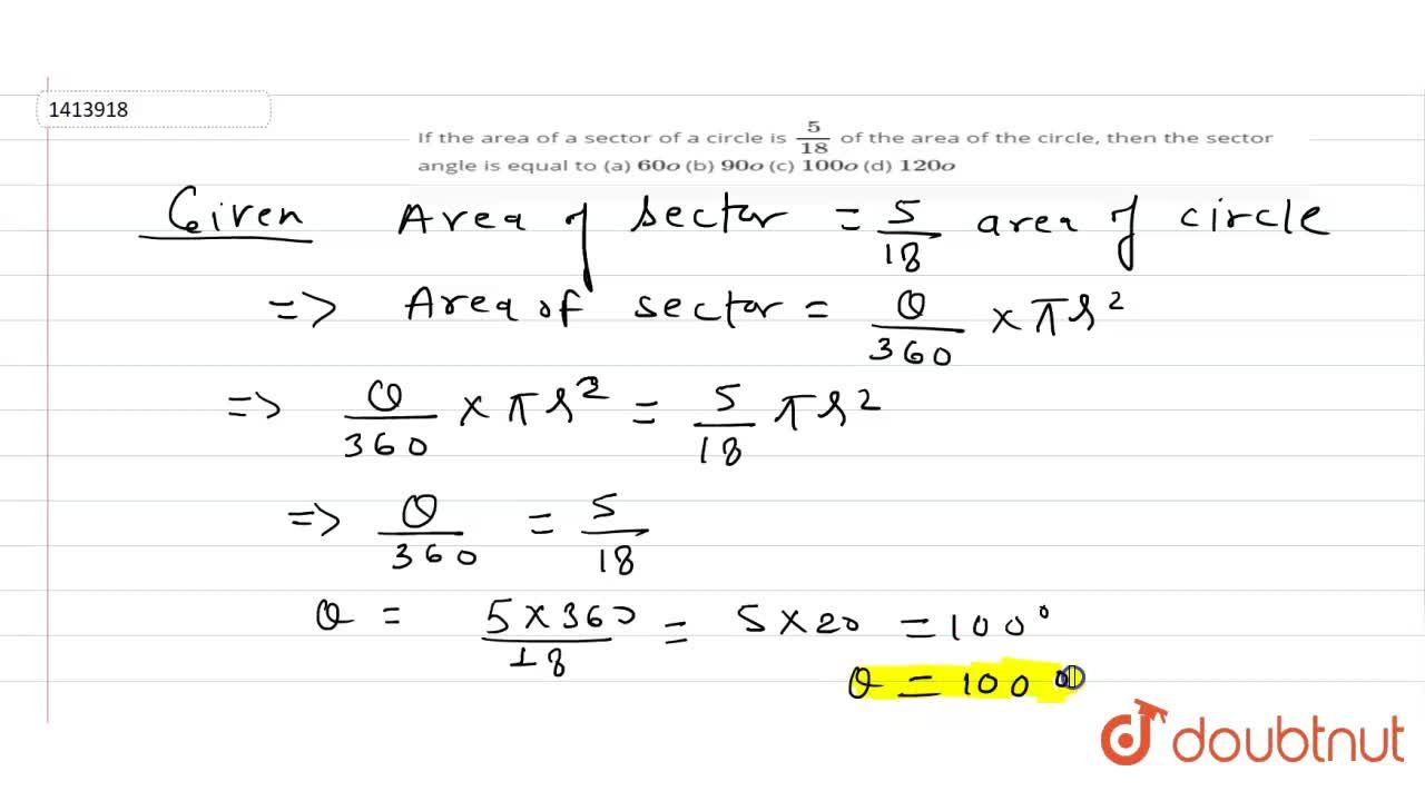 Solution for If the area of a sector of a circle is 5,(18) of