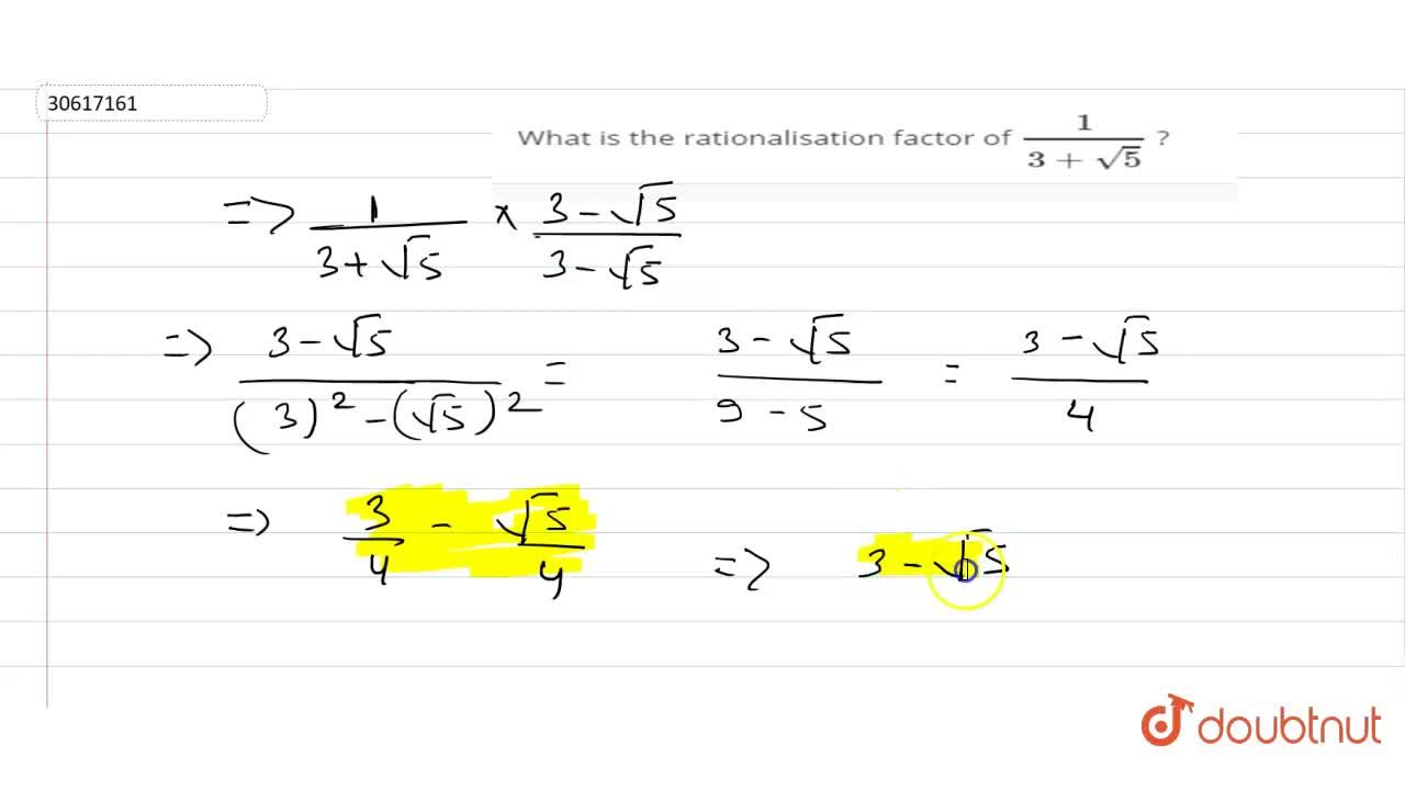 Solution for What is the rationalisation factor of (1),(3+sqrt