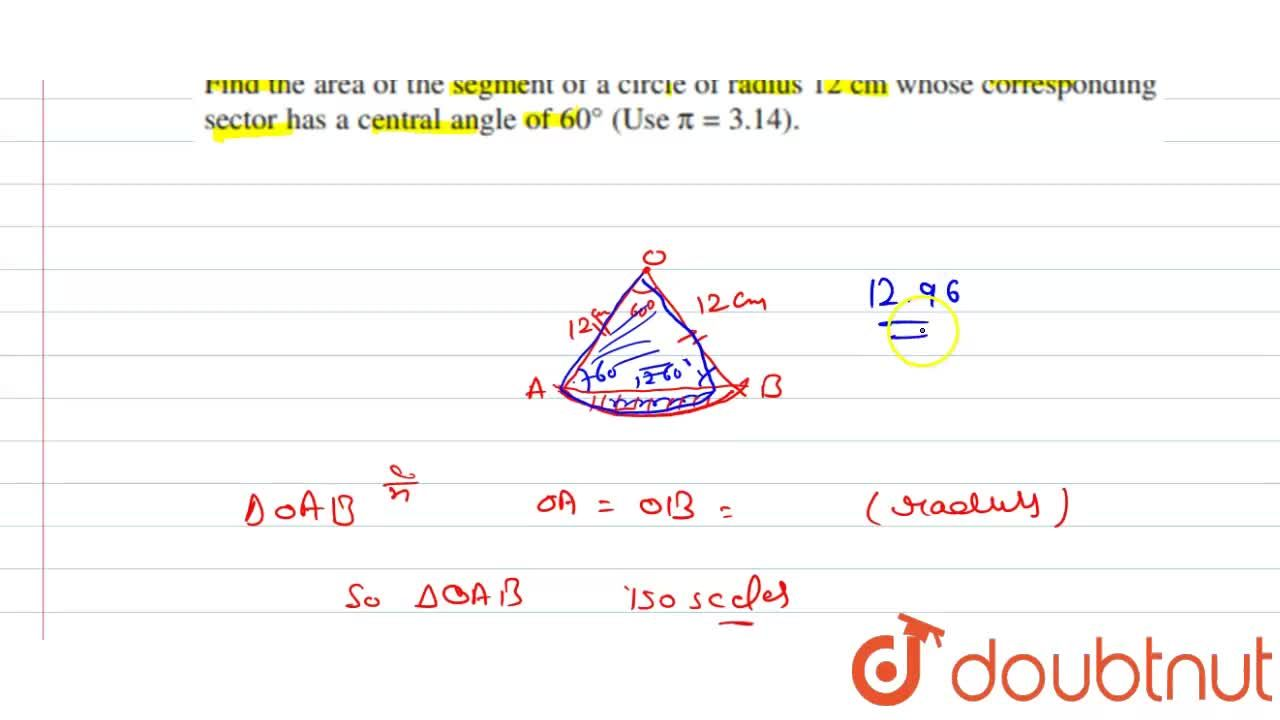 Solution for Find the area of the segment of a circle of radius