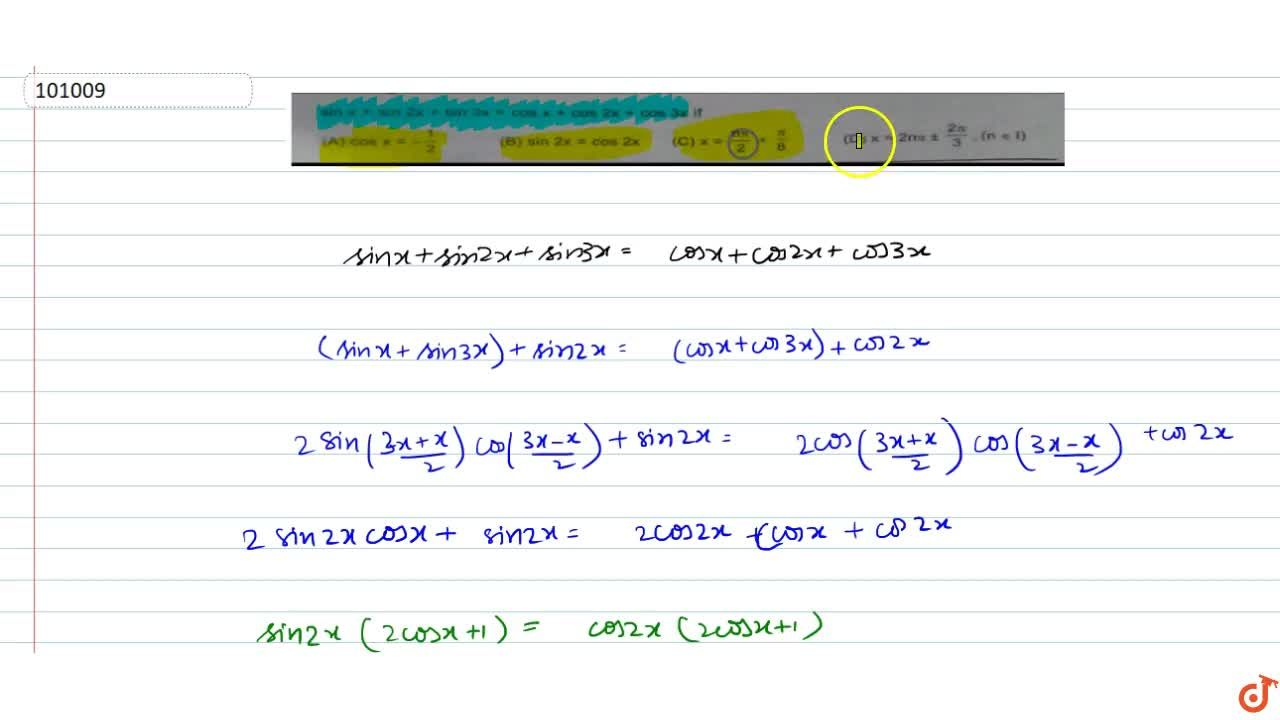 Solution for sinx+sin2x+sin3x= cosx+cos2x+cos3x if