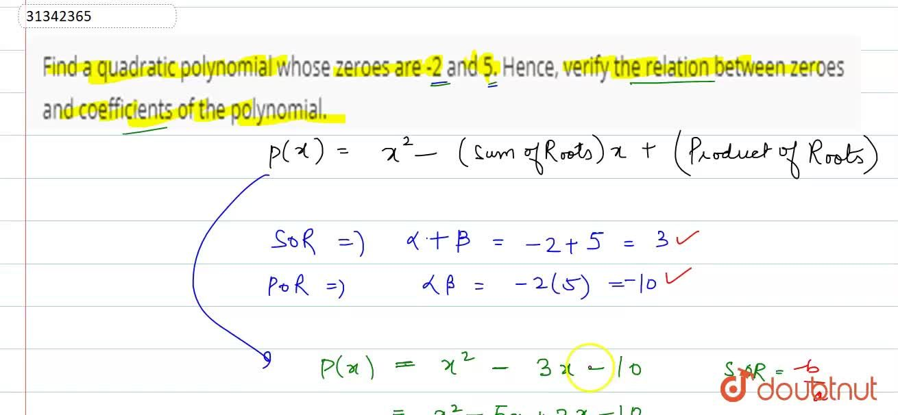 Solution for Find a quadratic polynomial whose zeroes are -2 an