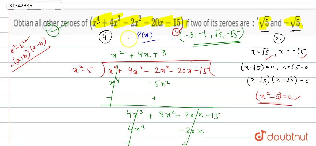 Solution for Obtian all other zeroes of (x^(4)+4x^(3)-2x^(2)-2