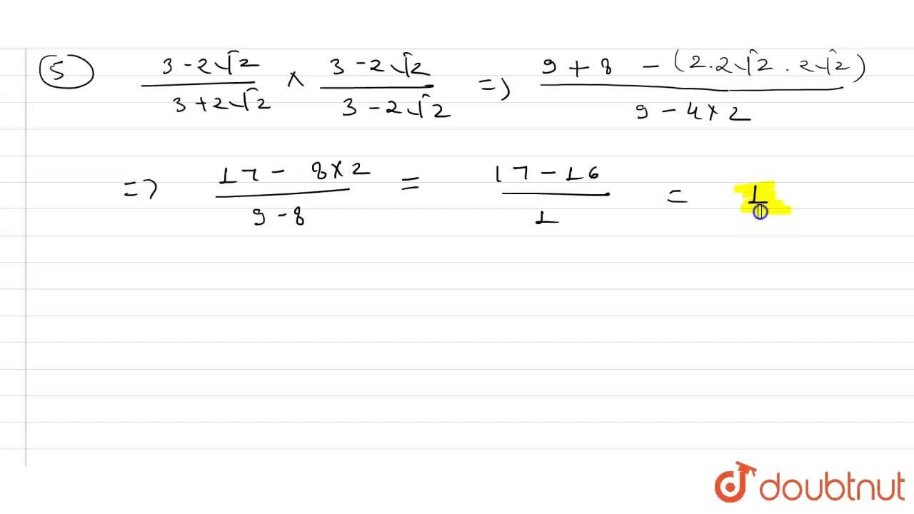 Solution for Rationalise the denominator of each the of the fol