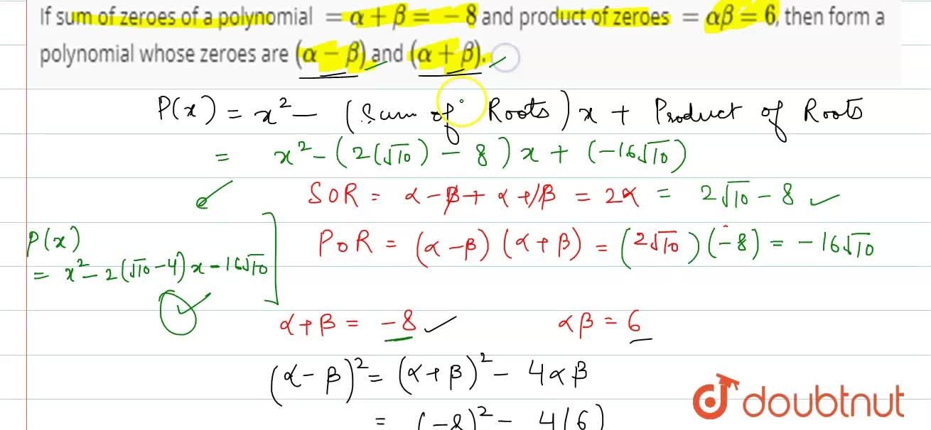 Solution for If sum of zeroes of a polynomial =alpha+beta=-8
