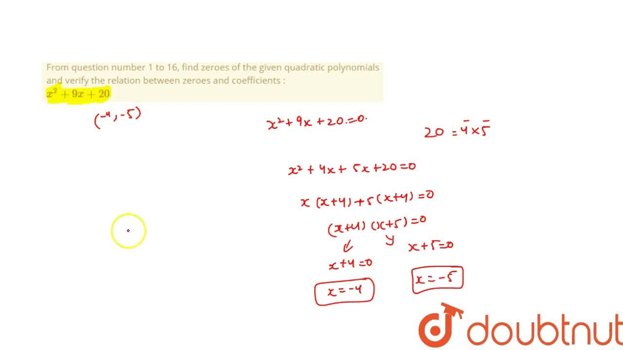Solution for From question number 1 to 16, find zeroes of the g