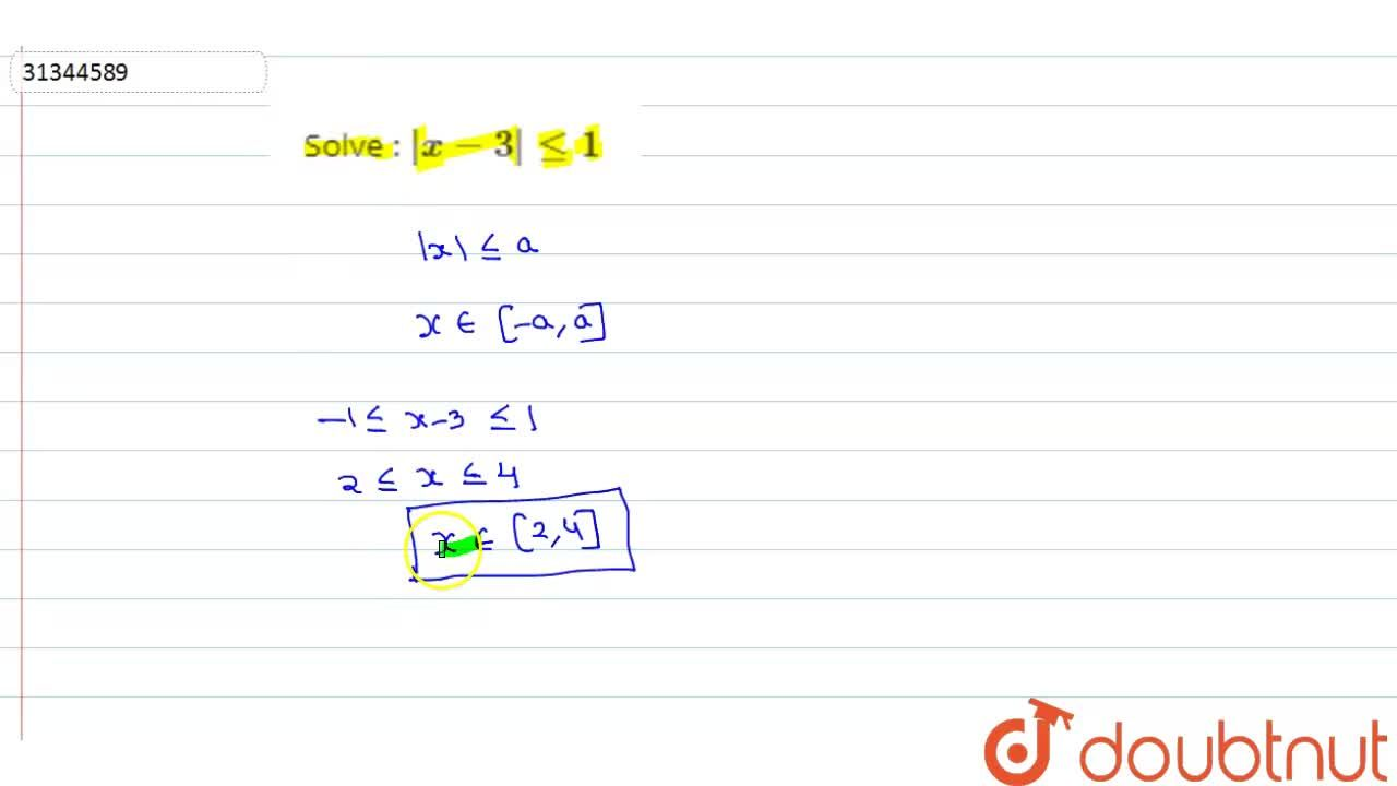 Solution for Solve : |x - 3| le 1