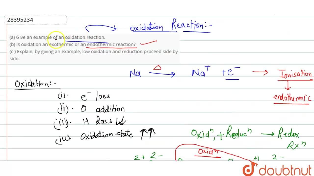 Solution for (a) Give an example of an oxidation reaction. <br>
