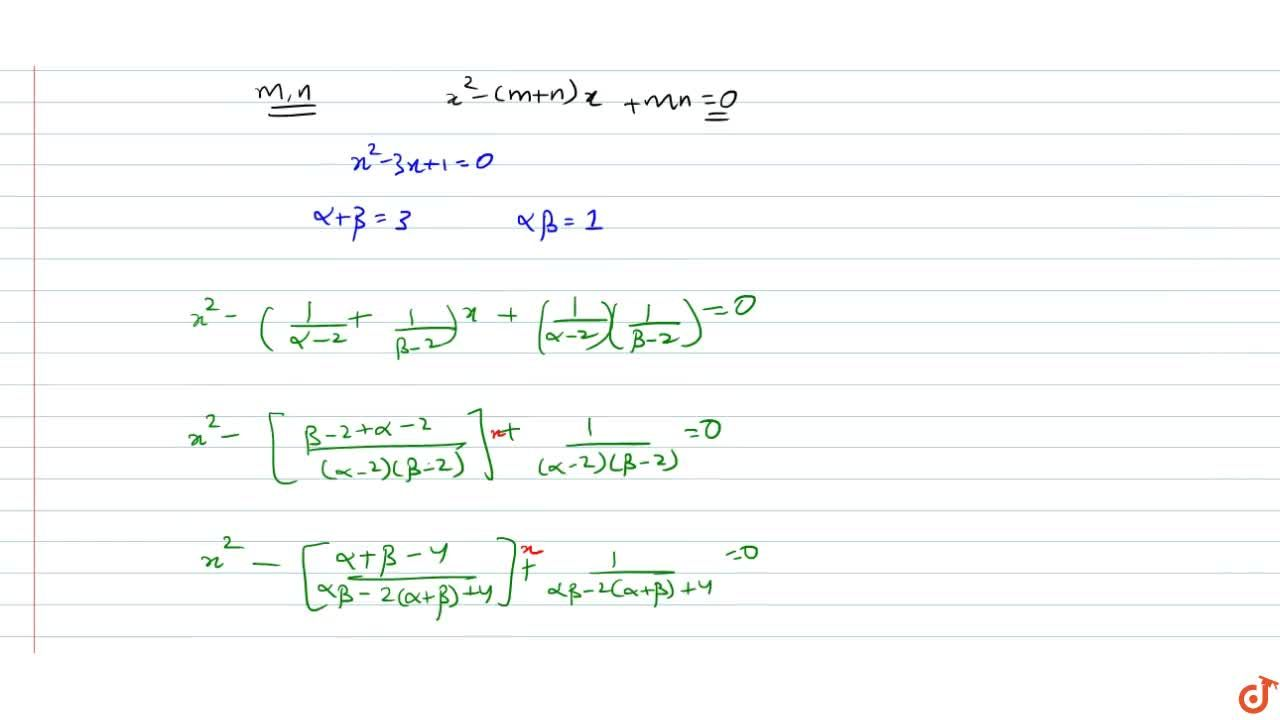 Solution for  If  alpha, beta are the roots of the equation