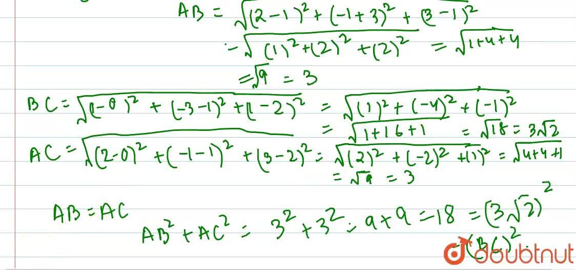 Solution for Show that the points A(2,-1,3),B(1,-3,1) and C(0,1
