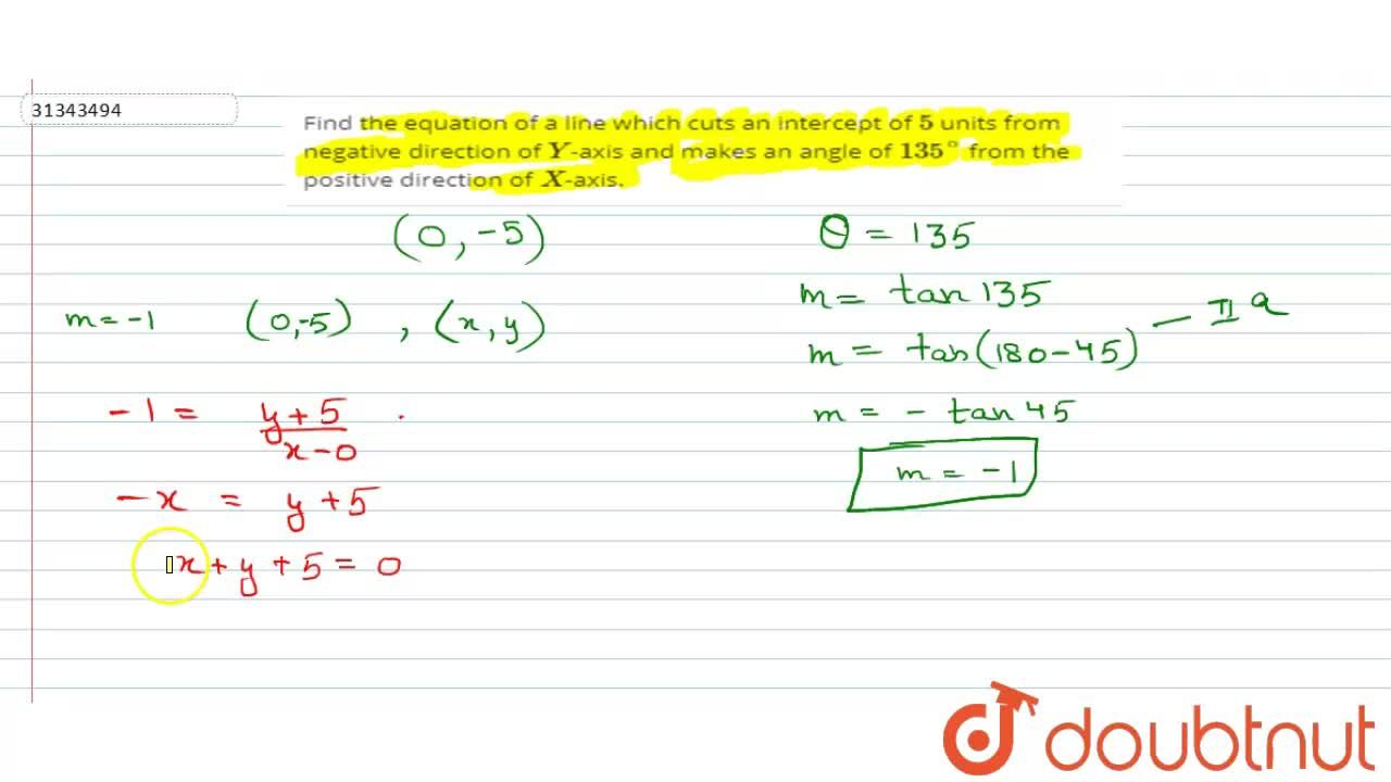 Solution for Find the equation of a line which cuts an intercep