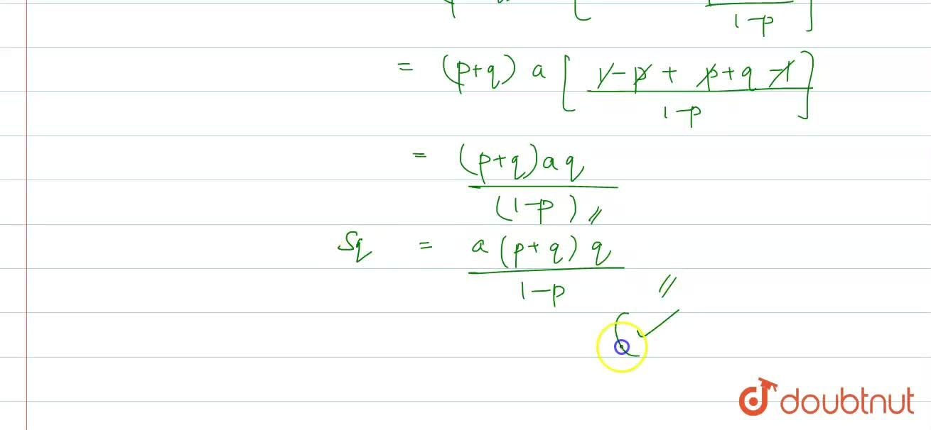 Solution for The first term of an A.P. is 'a' and sum of first