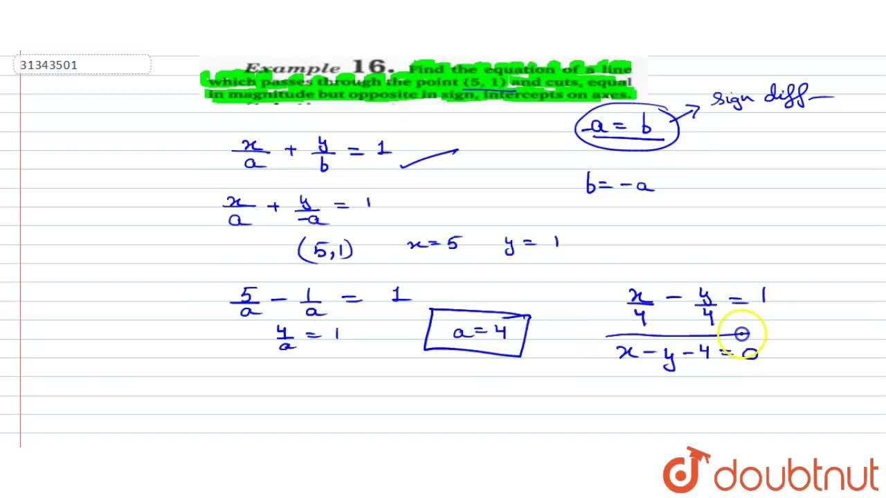 Solution for Find the equation of a line which passes through t
