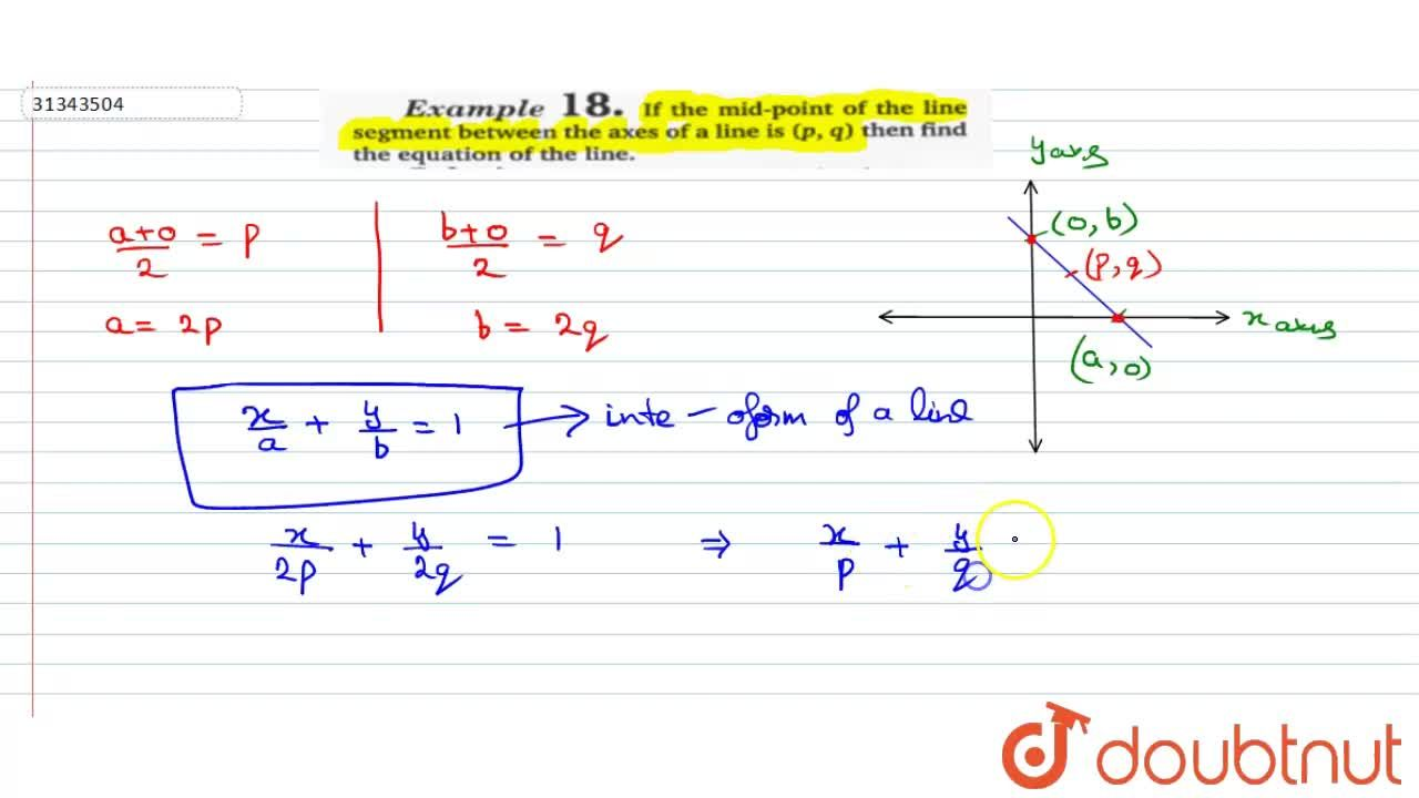 Solution for If the mid-point of the line segment between the a