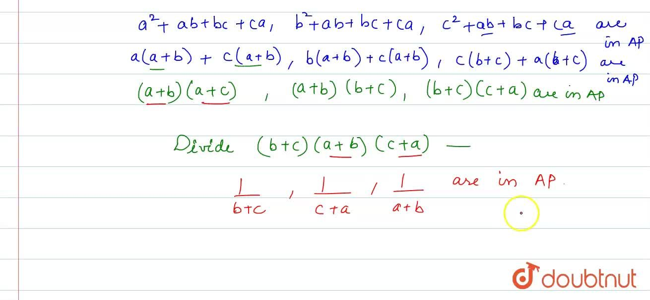 """If "" a^(2), b^(2), c^(2)"" are in A.P., prove that ""(1),(b+c),(1),(c+a),(1),(a+b) "" are also in A.P."""