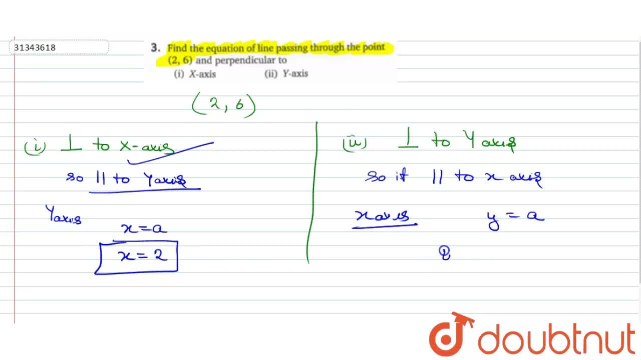 Solution for Find the equation of line passing through the poin