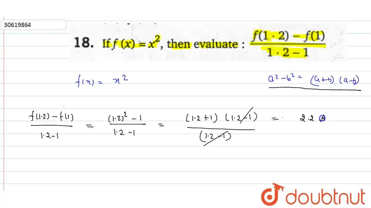 Solution for If f(x)=x^(2), then evaluate: (f(1*2)-f(1)),(1*