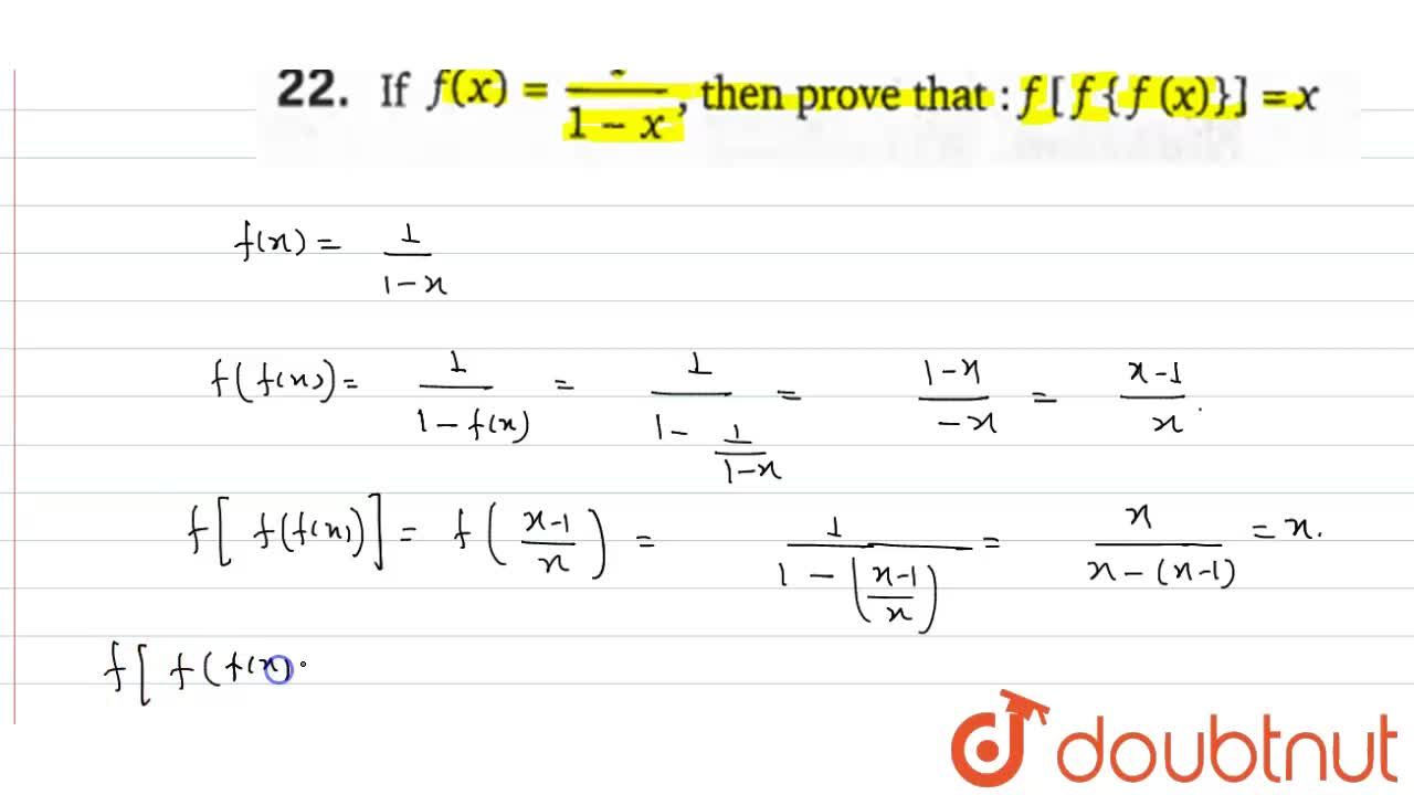Solution for If f(x)=(1),(1-x), then prove that : f[f{f(x)}]