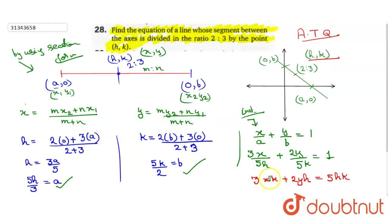 Solution for Find the equation of a line whose segment between