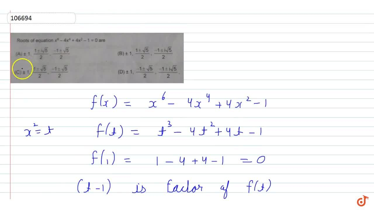 Roots of equation x^6-4x^4+4x^2-1=0 are