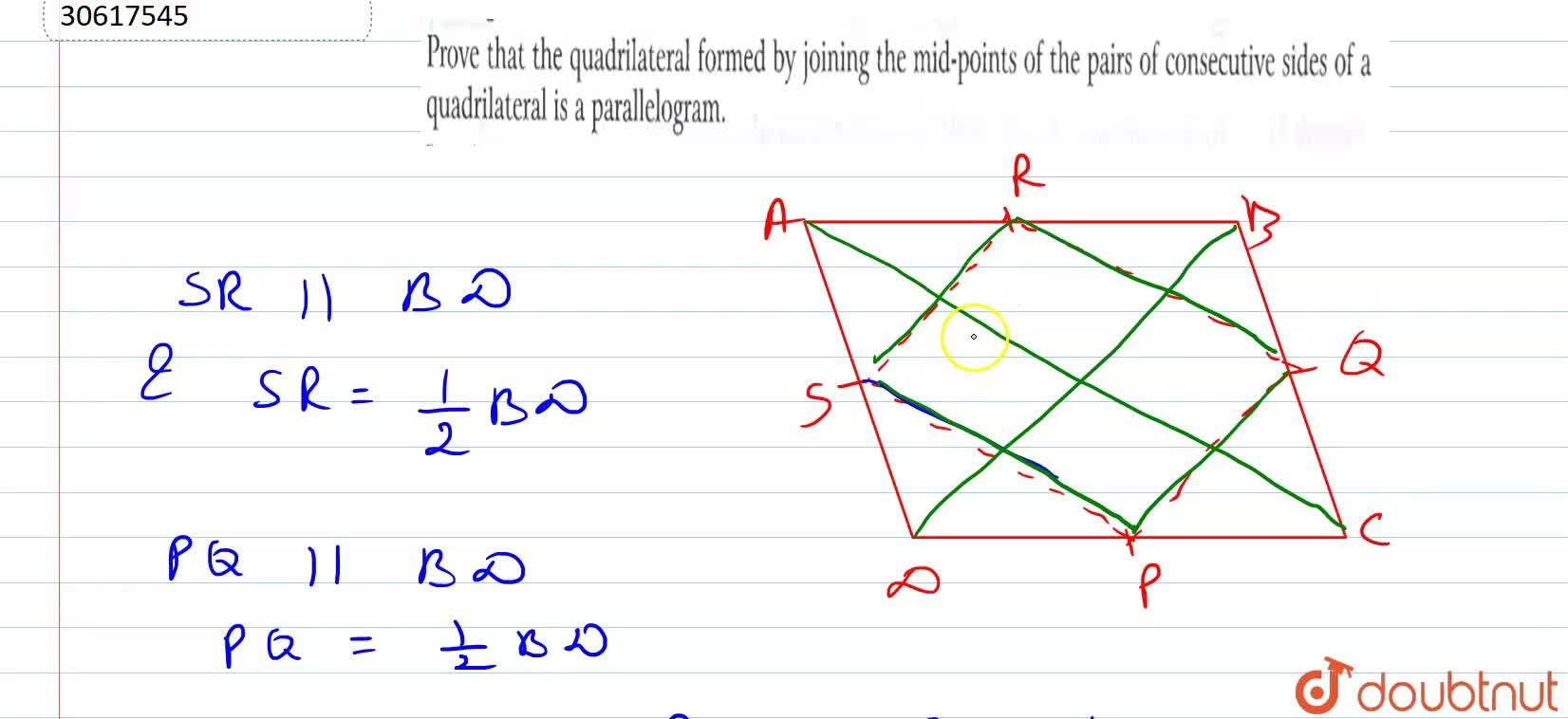 Prove that the quadrilateral formed by joining the mid-points of the pairs of consecutive sides of a quadrilateral is a parallelogram.
