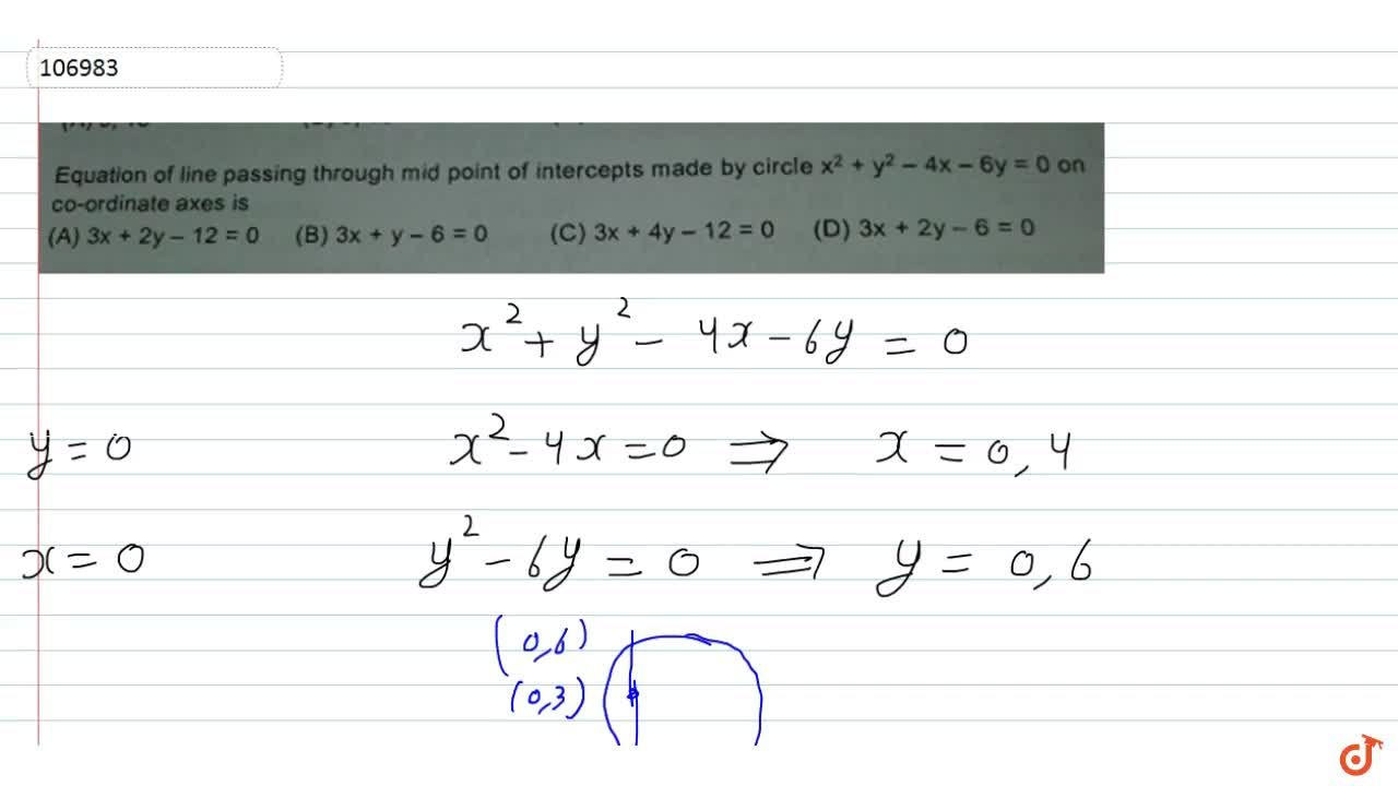 Solution for Equation of line passing through mid point of inte
