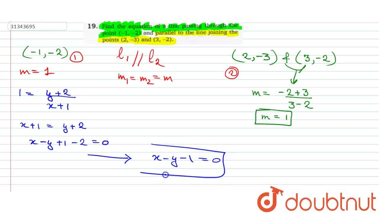 Solution for Find the equation of a line passing through the po
