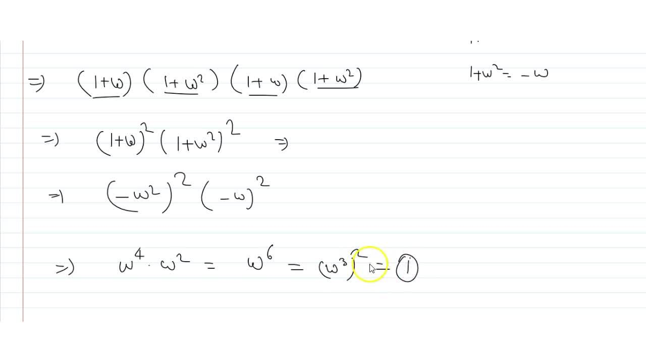 Solution for if 1,w,w^2we be the three cube roots of 1, the
